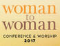 Woman to Woman Conference & Worship