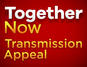 Together Now Transmission Appeal 2018